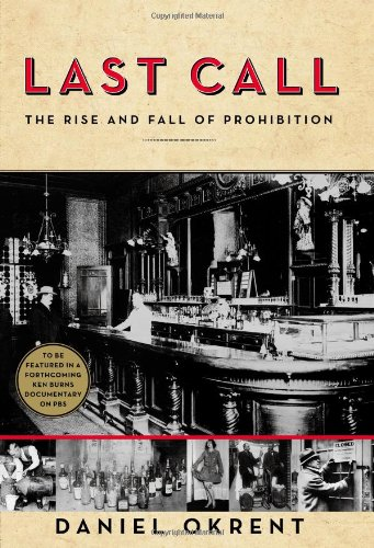 9780743277020: Last Call: The Rise and Fall of Prohibition