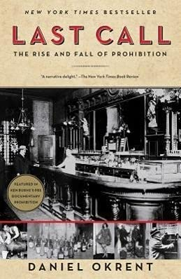 9780743277044: Last Call: The Rise and Fall of Prohibition