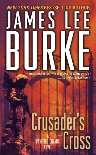 9780743277204: Crusader's Cross (Dave Robicheaux Mysteries)