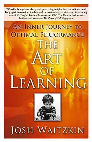 9780743277464: The Art of Learning: An Inner Journey to Optimal Performance