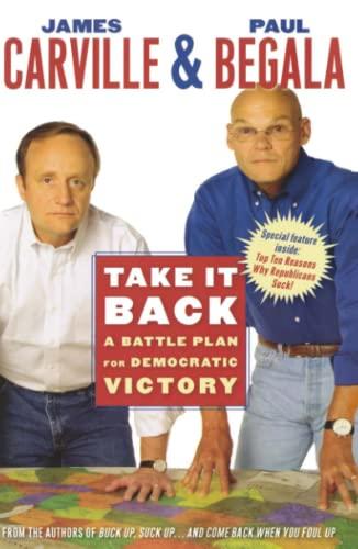 9780743277532: Take it Back: A Battle Plan for Democratic Victory