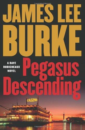 Pegasus Descending: Burke, James Lee