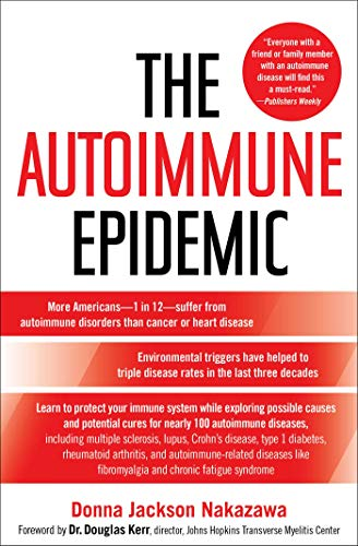 9780743277761: The Autoimmune Epidemic