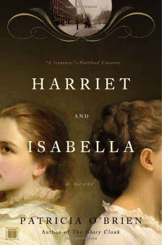 9780743277778: Harriet and Isabella: A Novel