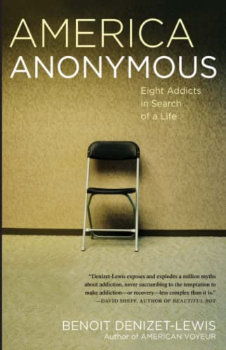 9780743277839: America Anonymous: Eight Addicts in Search of a Life