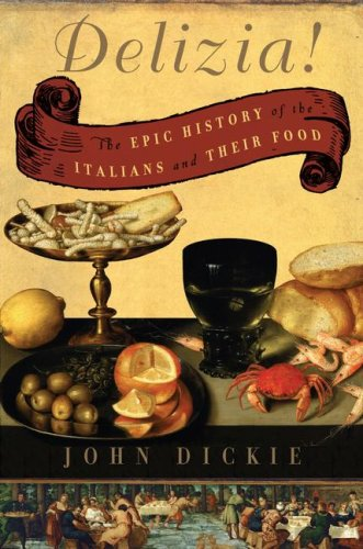 9780743277990: Delizia!: The Epic History of the Italians and Their Food