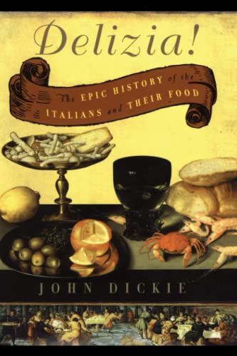 9780743278072: The Delizia!: The Epic History of the Italians and Their Food