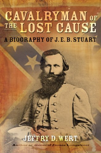 9780743278195: Cavalryman of the Lost Cause: A Biography of J. E. B. Stuart