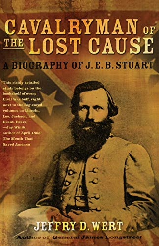 9780743278249: Cavalryman of the Lost Cause: A Biography of J. E. B. Stuart