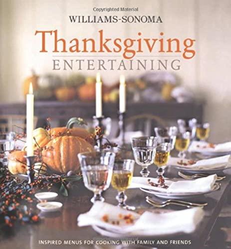9780743278508: Williams-Sonoma Entertaining: Thanksgiving Entertaining
