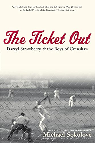 9780743278850: The Ticket Out: Darryl Strawberry and the Boys of Crenshaw