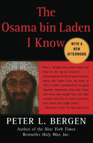 9780743278928: The Osama bin Laden I Know: An Oral History of al Qaeda's Leader