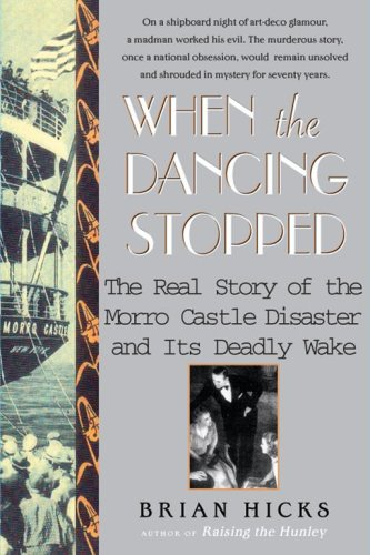 9780743280082: When the Dancing Stopped: The Real Story of the Morro Castle Disaster and Its Deadly Wake