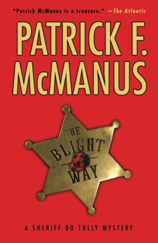 9780743280488: The Blight Way: A Sheriff Bo Tully Mystery (Sheriff Bo Tully Mysteries)