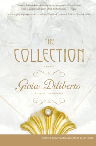 The Collection: A Novel: Diliberto, Gioia