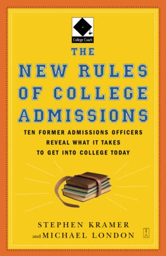 The New Rules of College Admissions: Ten: London, Michael