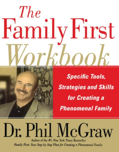 9780743280730: The Family First Workbook: Specific Tools, Strategies, and Skills for Creating a Phenomenal Family