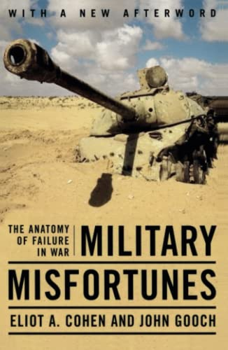 9780743280822: Military Misfortunes: The Anatomy of Failure in War