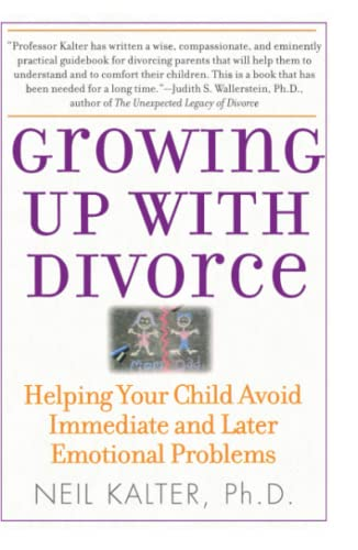9780743280853: Growing Up With Divorce: Helping Your Child Avoid Immediate and Later Emotional Problems