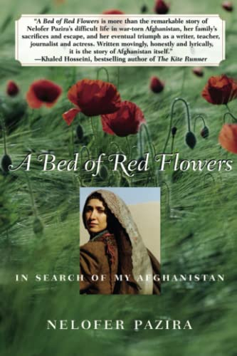 9780743281331: A Bed of Red Flowers: In Search of My Afghanistan