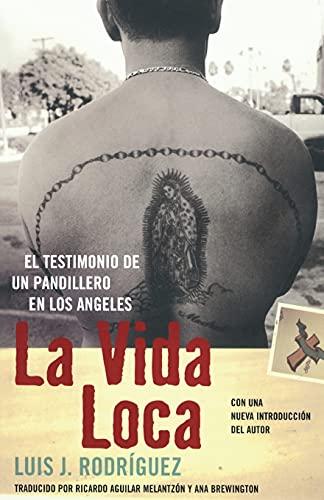9780743281553: La Vida Loca (Always Running): El Testimonio de Un Pandillero En Los Angeles