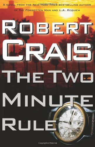 THE TWO MINUTE RULE (SIGNED): Crais, Robert