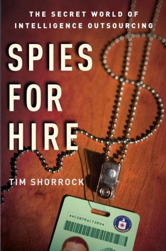 9780743282246: Spies for Hire: The Secret World of Intelligence Outsourcing