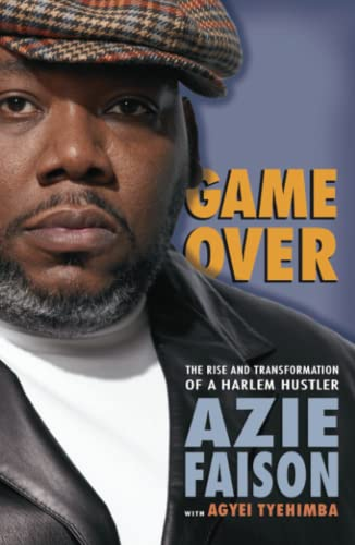 9780743282314: Game Over: The Rise and Transformation of a Harlem Hustler