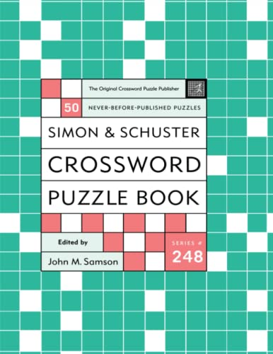 Simon and Schuster Crossword Puzzle Book #248: The Original Crossword Puzzle Publisher (Simon &...