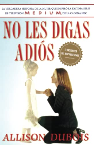 9780743283274: No Les Digas Adios (Don't Kiss Them Good-Bye)