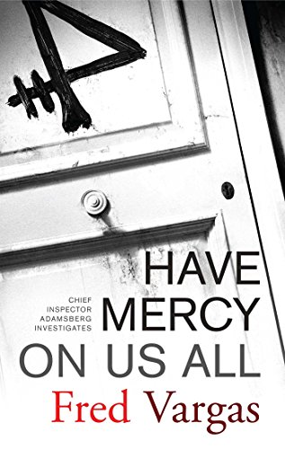 9780743284011: Have Mercy on Us All: A Novel (Chief Inspector Adamsberg Mysteries (Paperback))