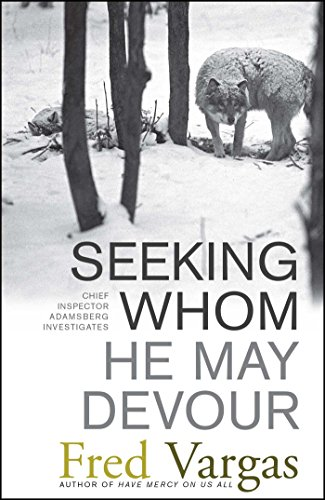 9780743284028: Seeking Whom He May Devour: Chief Inspector Adamsberg Investigates (Chief Inspector Adamsberg Mysteries (Paperback))