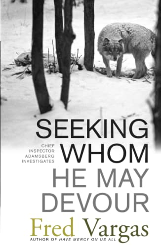 9780743284028: Seeking Whom He May Devour (Chief Inspector Adamsberg Mysteries (Paperback))