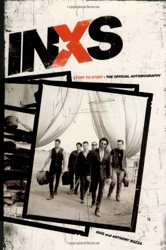 9780743284042: Inxs: Story to Story: The Official Autobiography