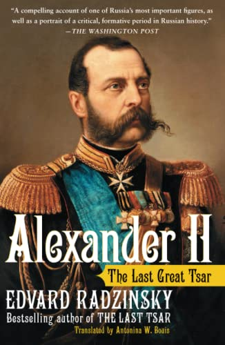 9780743284264: Alexander II: The Last Great Tsar