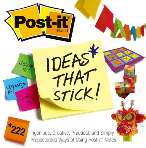 9780743284318: Post-it Ideas That Stick!: 222 Ingenious, Creative, Practical and Simply Preposterous Ways of Using Post-it Notes