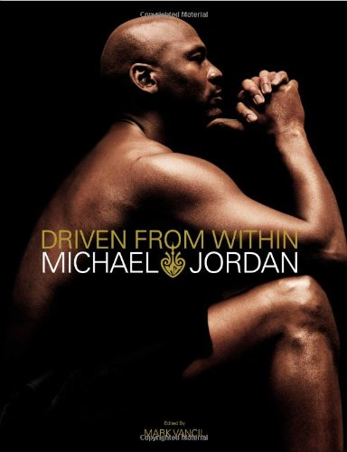 Driven from Within: Michael Jordan