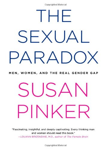 9780743284707: The Sexual Paradox: Men, Women and the Real Gender Gap