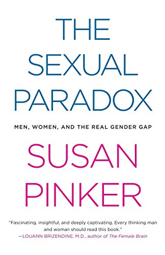 9780743284714: The Sexual Paradox: Men, Women and the Real Gender Gap