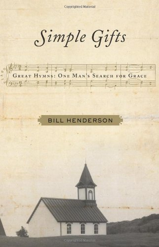 9780743284738: Simple Gifts: Great Hymns: One Man's Search for Grace