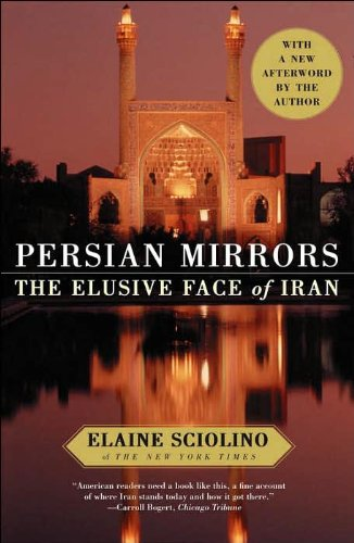 9780743284790: Persian Mirrors: The Elusive Face of Iran