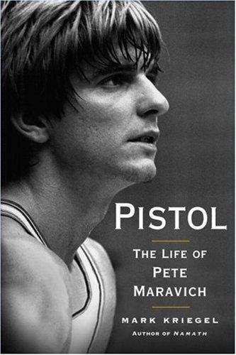 9780743284974: Pistol: The Life of Pete Maravich