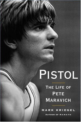 9780743284974: Pistol: The Life of Pete Maravich