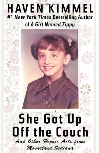 9780743284998: She Got Up Off the Couch: And Other Heroic Acts from Mooreland, Indiana