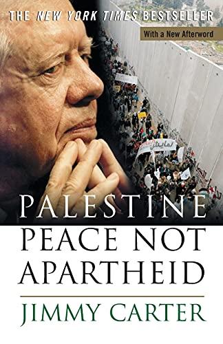 9780743285032: Palestine: Peace Not Apartheid