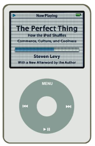 9780743285230: The Perfect Thing: How the iPod Shuffles Commerce, Culture, and Coolness