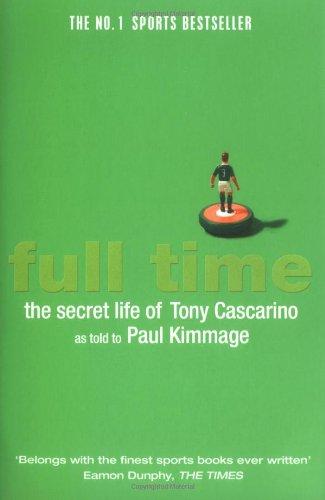 9780743285315: Full Time: The Secret Life Of Tony Cascarino