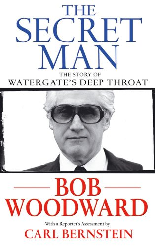 9780743285438: The Secret Man: The Story of Watergate's Deep Throat
