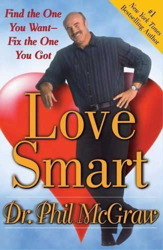9780743285759: Love Smart: Find the One You Want - Fix the One You've Got