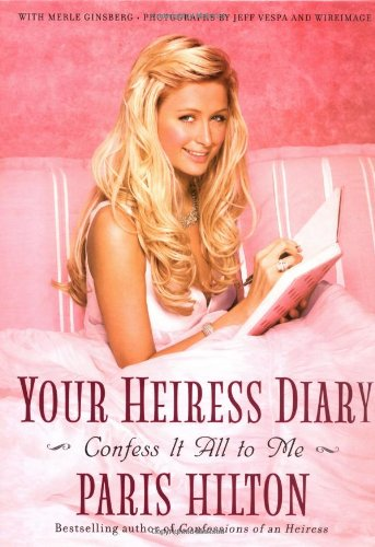 9780743285766: Your Heiress Diary: Confess it All to Me